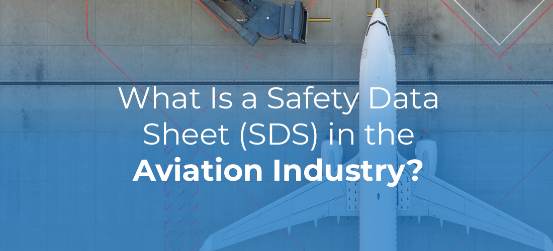 What is a Safety Data Sheet in the Aviation Industry?